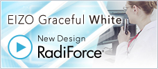 EIZO Graceful White - A New Design for RadiForce
