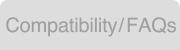 Compatibility / FAQs