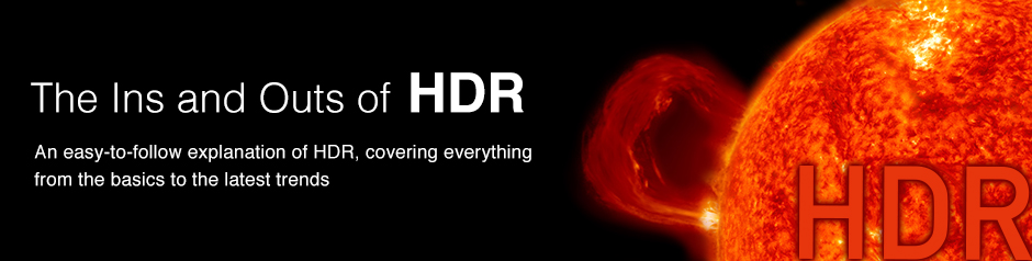 The Ins and Outs of HDR