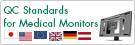 QC Standards for Medical Monitor