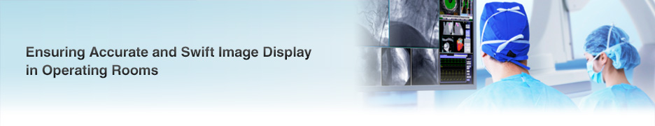 Ensuring Accurate and Swift Image Display in Operating Rooms